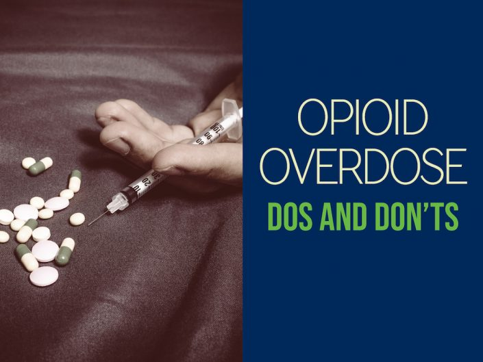 addiction outreach clinic dos don'ts of opioid overdose